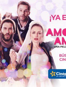 Amor de mis amores ¡ya en cines!